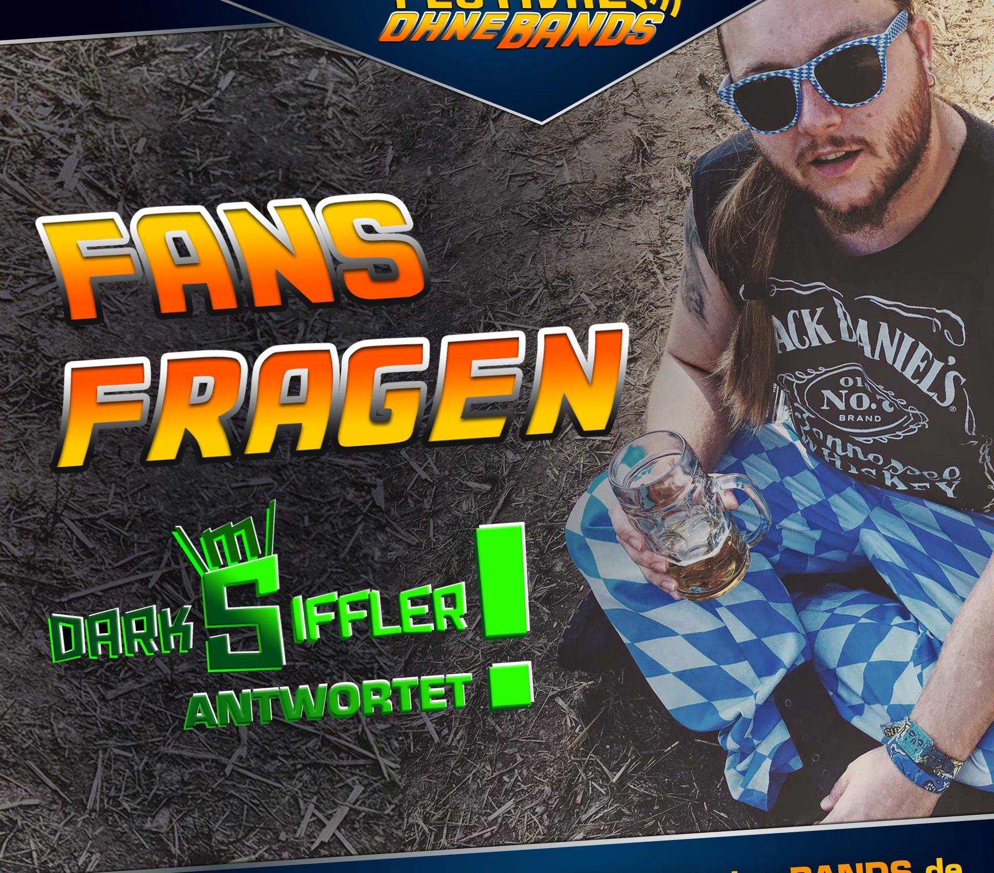 Darksiffler, der Youtuber, sitzt auf dem Boden und hat einen Bierkrug in der Hand. Daneben ist in Grafischer schrift geschrieben: Fans fragen, Darksiffler antwortet.